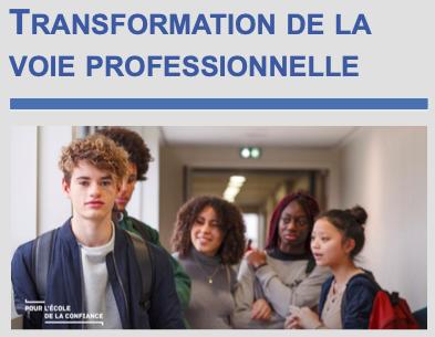 Actualités sur la transformation de la voie professionnelle.